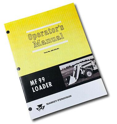 Massey Ferguson 99 Loader Operators Manual Owners Book Maintenance