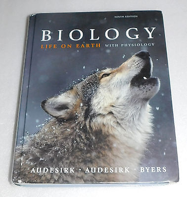 Biology Life Earth Physiology 9Th Ninth Edition Science 2011 Hc Audesirk Byers
