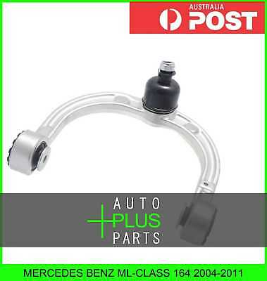 Fits ML-CLASS 164 - Right Hand RH Upper Front Arm Suspension Wishbone