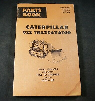 Cat Caterpillar 933 Traxcavator Dozer Parts Manual Book Sn 11a1-11a3653 41d1-up