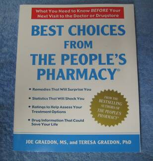 best choices from the peoples pharmacy what you need to know before your next visit to the doctor or drugstore