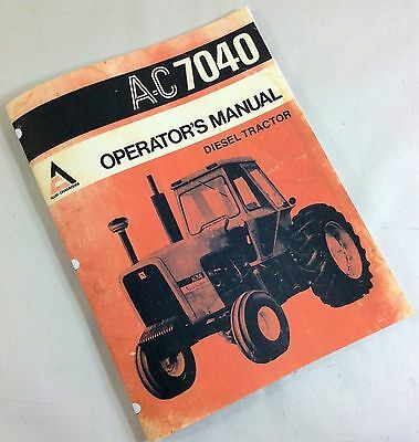 Allis Chalmers Ac 7040 Diesel Tractor Operators Owners Manual Operation Service