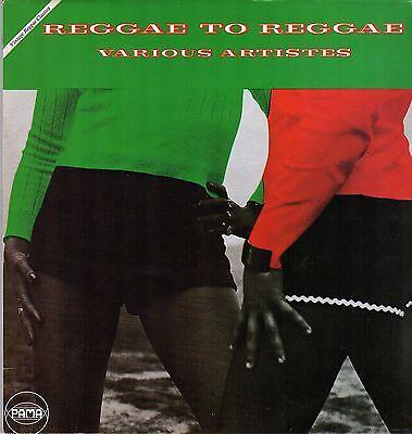 """ REGGAE TO REGGAE "" various artists. PAMA UK  L.P."