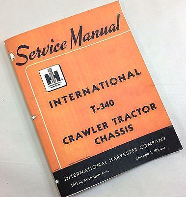 INTERNATIONAL FARMALL T-340 CRAWLER TRACTOR CHASSIS SERVICE REPAIR SHOP MANUAL