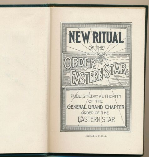 1940 Edition, New Ritual of the Order of the Eastern Star, Masonic Sorority HC