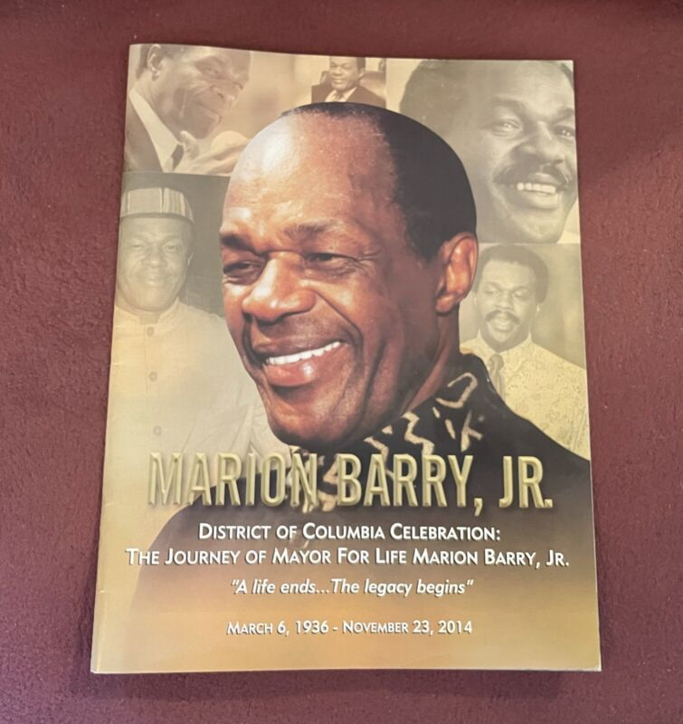 District Of Columbia Celebration: The Journey Of Marion Barry Jr Funeral Program