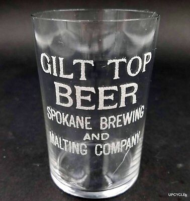 RARE Pre-Pro GILT TOP Beer Spokane Brewing & Malting advertising glass