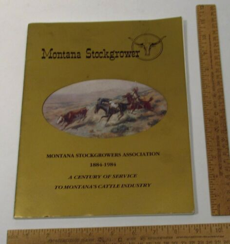 June 1984 - Montana Stockgrower - A CENTURY OF SERVICE TO MONTANA