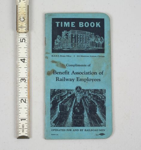 Vintage 1939 Time Book Benefit Association Railway Employees Notebook Railroad