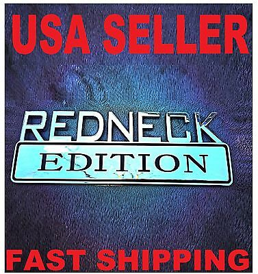 REDNECK EDITION TRUCK EMBLEM LOGO DECAL SIGN CHROME RED NECK 3D FIT ALL CARS
