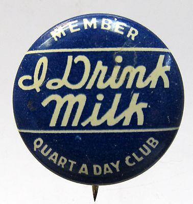 1930's MEMBER I DRINK MILK CLUB QUART OF MILK A DAY CLUB dairy pinback button  *