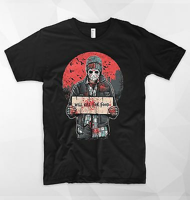 Will Kill For Food T Shirt Jason Friday The 13th Horror Scary Movie Halloween - Halloween Scary Foods
