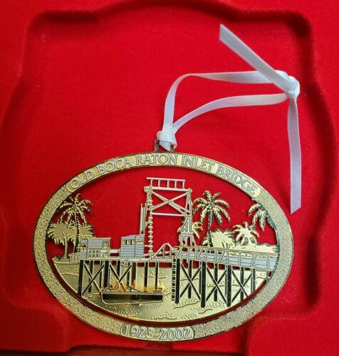 Boca Raton Florida Old Boca Raton Inlet Bridge Garden Club Annual Ornament