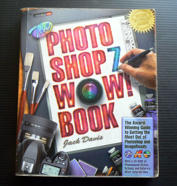 PHOTOSHOP 7 WOW! BOOK Jack Davis digital photo image computer manipulation WOW