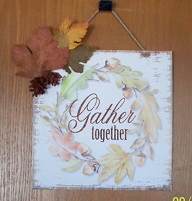 WALL PLAQUE GATHER TOGETHER THANKSGIVING ~DECORATION HOME-OFFICE HANGING SIGN