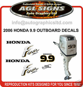 2006 HONDA 9.9 HP FOUR STROKE OUTBOARD DECAL KIT, 15 HP ALSO REPRODUCTION