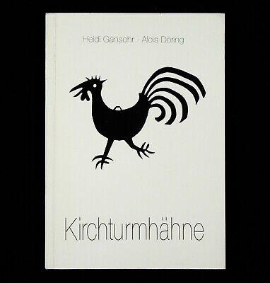 BOOK German Rooster Steeple Topper wind wane weather cock Kirchturmhahn folk art