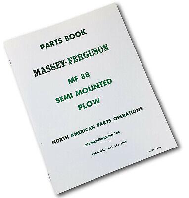 Massey Ferguson Mf 88 Semi Mounted Plow Parts Manual Catalog Schematic Book