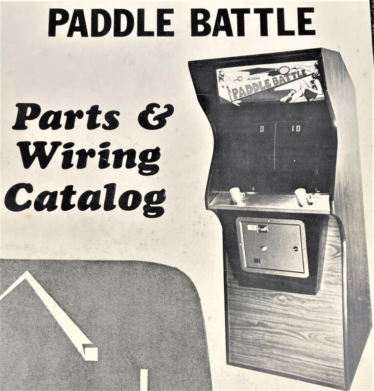 Allied Leisure Paddle Battle Arcade Video Game Parts & Wiring Catalog Manual