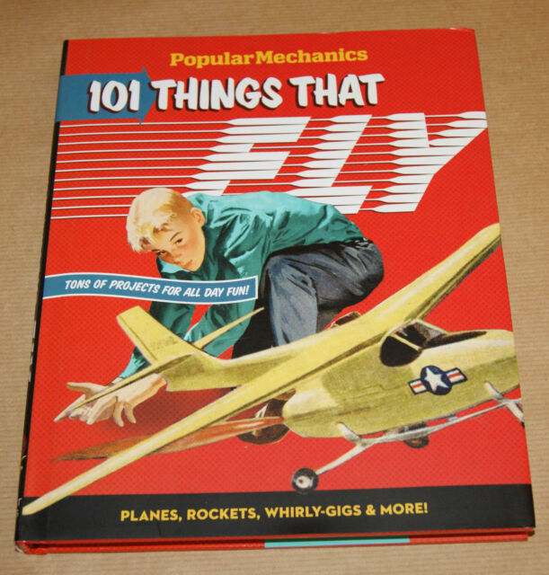 Popular Mechanics - 101 Things That Fly