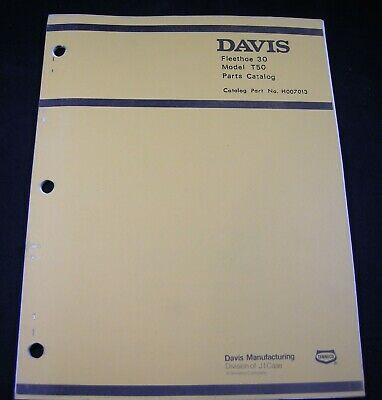 Case Davis Fleethoe 30 Model T50 Trencher Cable Parts Manual Book Catalog Oem