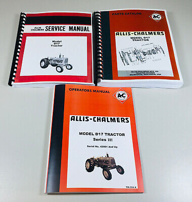 Allis Chalmers D-17 Series 3 Iii Tractor Service Parts Operators Manual
