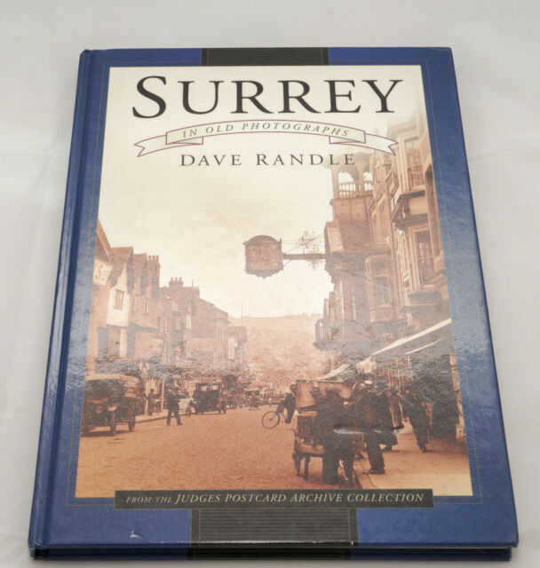 Surrey in Old Photographs - From the Judges Postcard Archive Collection Hardback