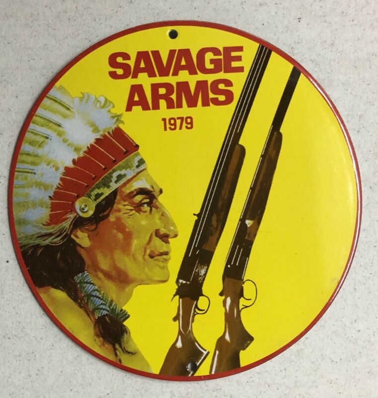 "VINTAGE DATED 1979 SAVAGE ARMS 10"" PORCELAIN METAL GAS OIL SIGN!"
