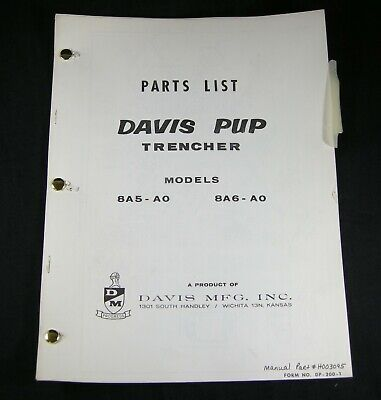 Davis Case Pup Trencher Digger Boring 8a5-a0 8a6-a0 Parts Manual Book List Oem