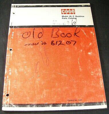 Case Model 26c Backhoe Parts Manual Catalog Book List Original 1207