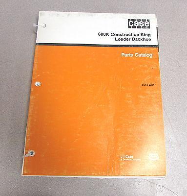 Case 680k Ck Construction King Loader Backhoe Parts Catalog Manual Bur 8-2261
