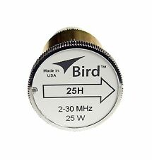 New Bird 25H Plug-in Element 0 to 25 watts 2-30 MHz for Bird 43 Wattmeters