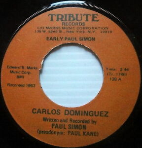 PAUL-SIMON-45-Carlos-Dominguez-TRIBUTE-label-PAUL-KANE-1963-Near-MINT-A488