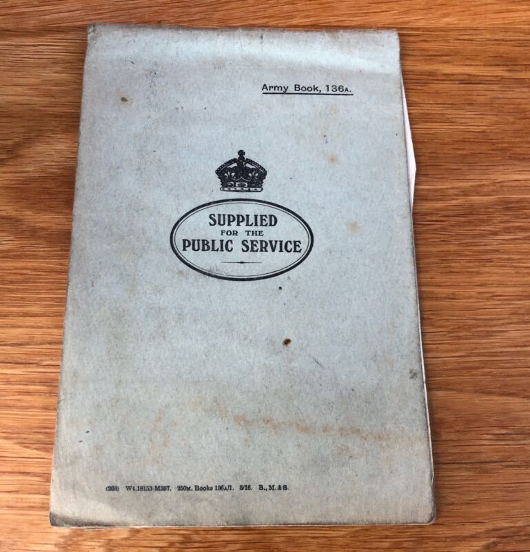 First World War WW1 1918 Army Book 136A Supplied For Public Service, Notes Etc.