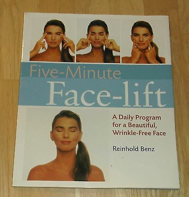 Five-Minute Face-Lift A Daily Program for a Beautiful Wrinkle Free Face