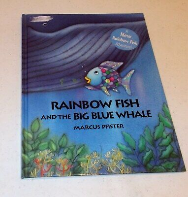 Rainbow Fish and the Big Blue Whale by Marcus