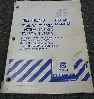 New Holland Tn75da Tractor Brakes Pto Transmission Shop Service Repair Manual