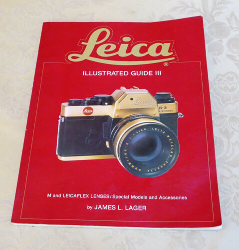 Leica Leitz Illustrated Guide III Book by James Lager Lenses Access.