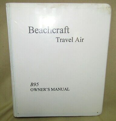 Beachcraft / Beechcraft Travel Air B95 Owner's Manual Part Number 95-590014-37A2