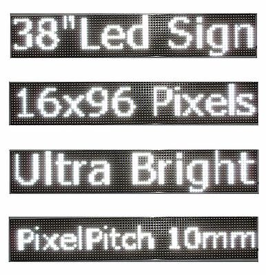 38x 6.5 Led Sign Programmable Scrolling Window Message Display White Color P10