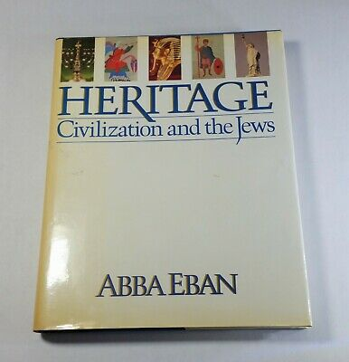 Heritage : Civilization and the Jews by Abba Eban (1984, Hardcover) Summit Books