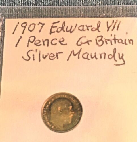 1907 GREAT BRITAIN EDWARD VII 1 PENCE SILVER MAUNDY