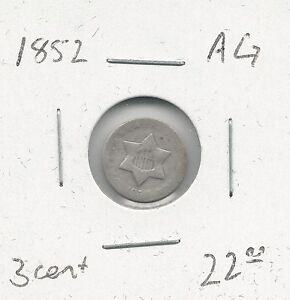 1852 3 Three Cent Silver Piece -- AG