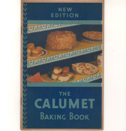1930 Calumet Baking Powder Book Booklet 32 pages recipes