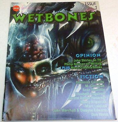 Wetbones #1 – US horror magazine – Spring 1997 - Laidlaw, Kilpatrick, Doolittle