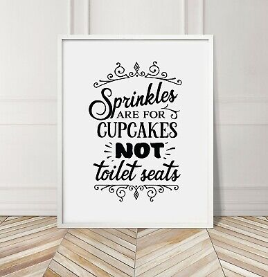 Black Sprinkles For Cupcakes (Sprinkles For Cupcakes Funny Toilet Bathroom Home Gallery Wall Art Print)