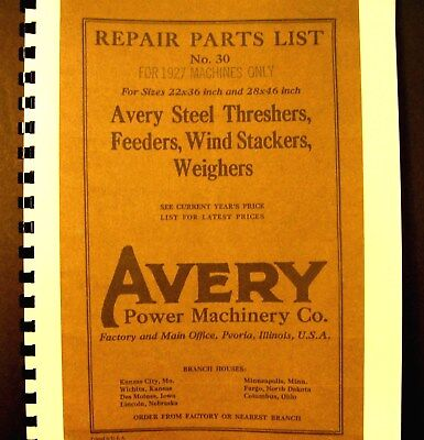 1927 Avery  Repair Parts List No.#30 Steel Threshers-Feeders-Wind Stackers-Weigh