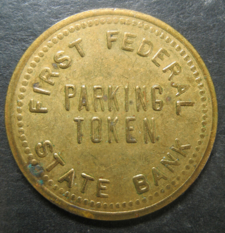 First Federal State Bank Parking Token!