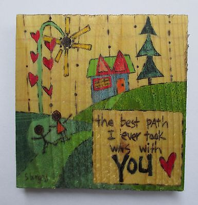 aa Best path I ever took was with you Painted Peace wood Magnet