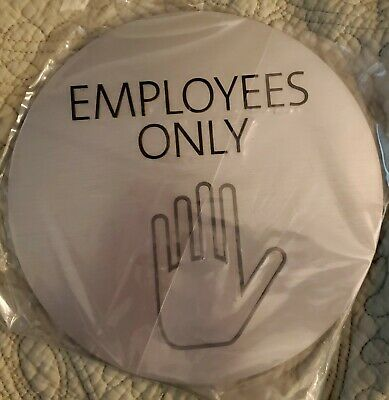 8 Inch Round Aluminum Employees Only Sign